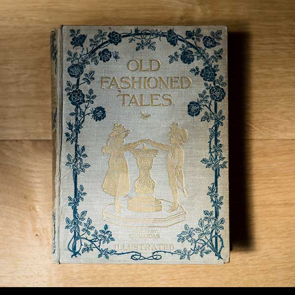 Old Fashioned Tales Edited By E.V.Lucas
