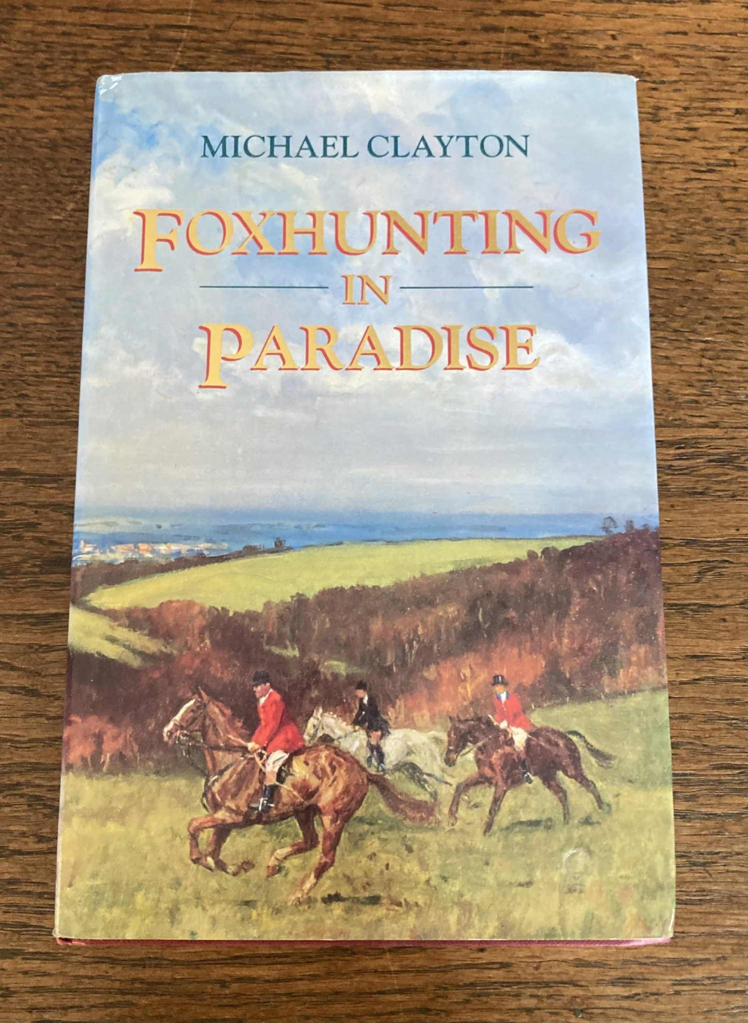 Foxhunting In Paradise By Michael Clayton