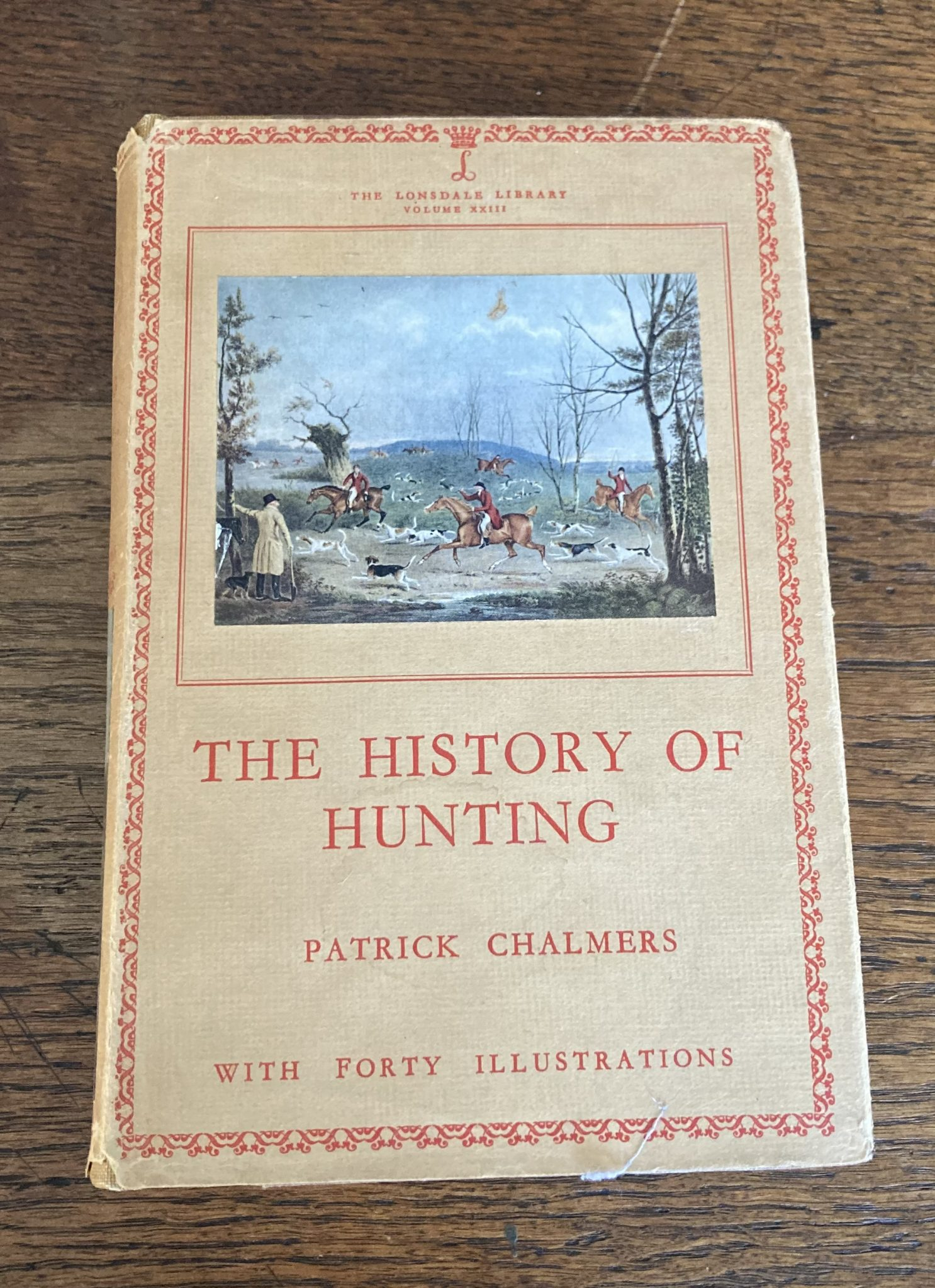 The History Of Hunting By Patrick Chalmers