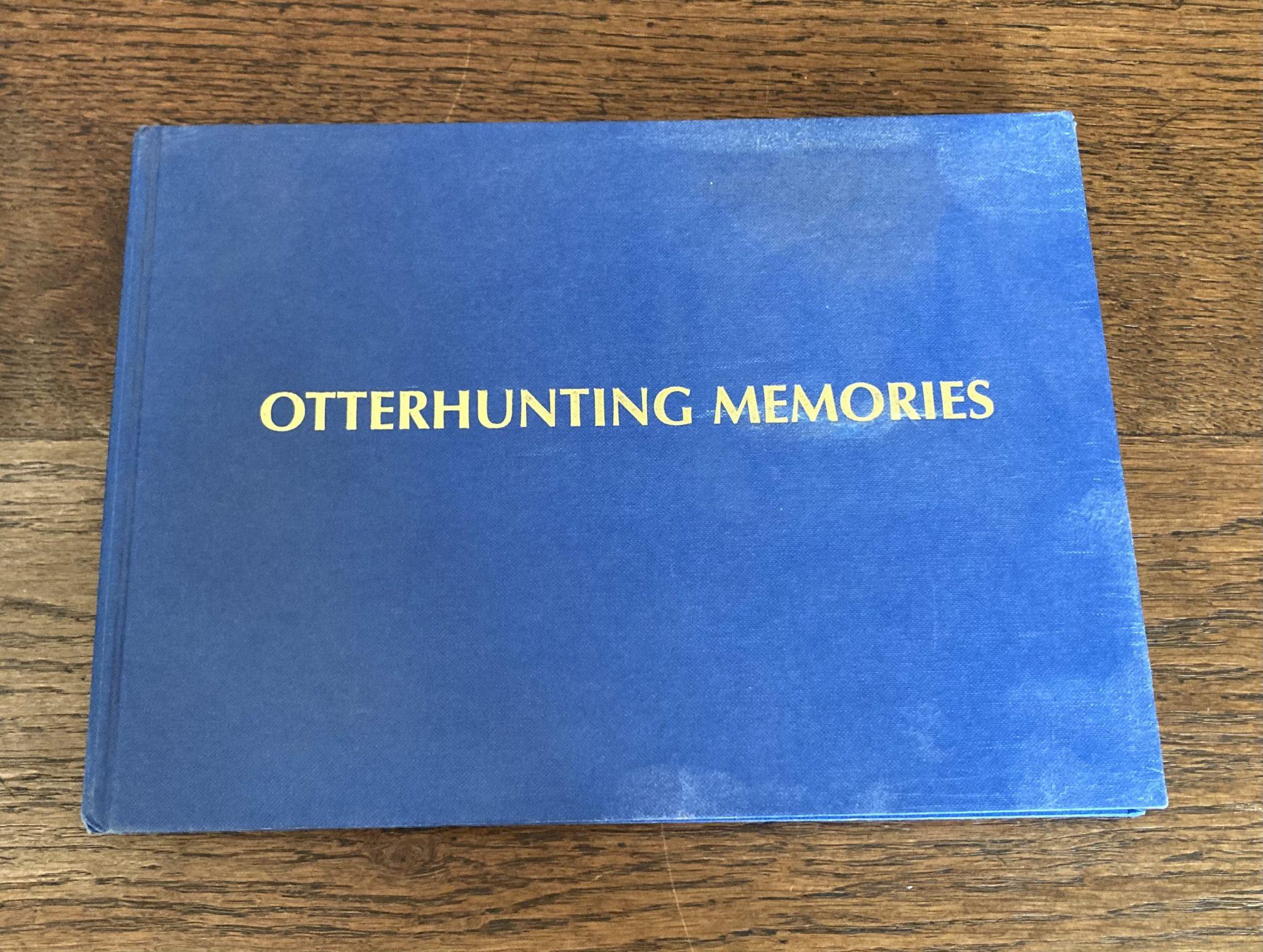 Otterhunting Memories